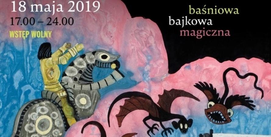 Baśniowa i magiczna Noc Muzeów