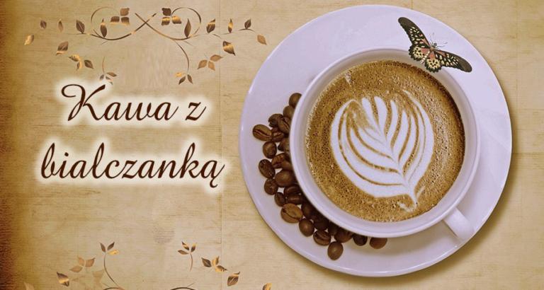 Kawa z Bialczanką odc. 4