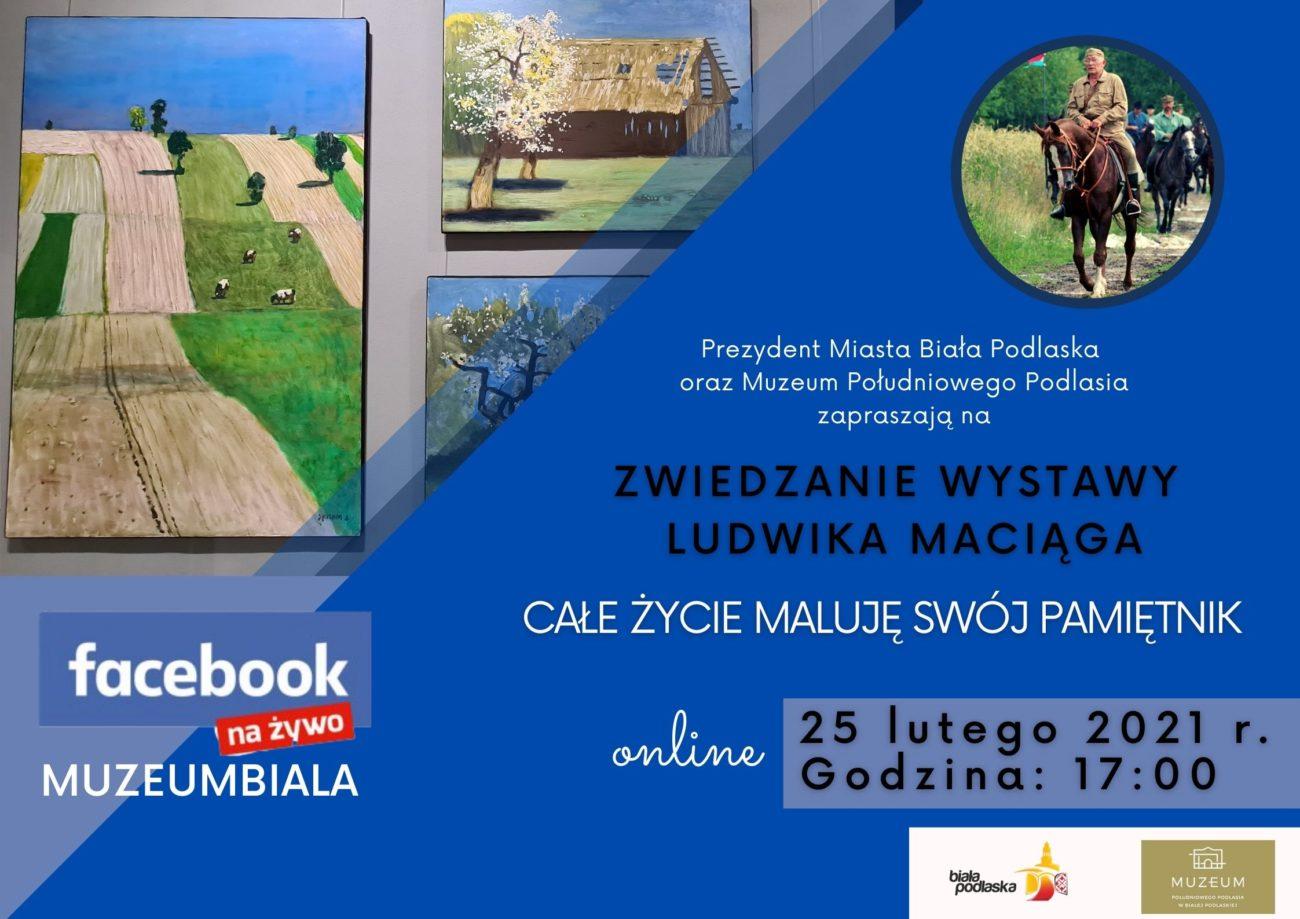 Obejrzyj wystawę Maciąga online