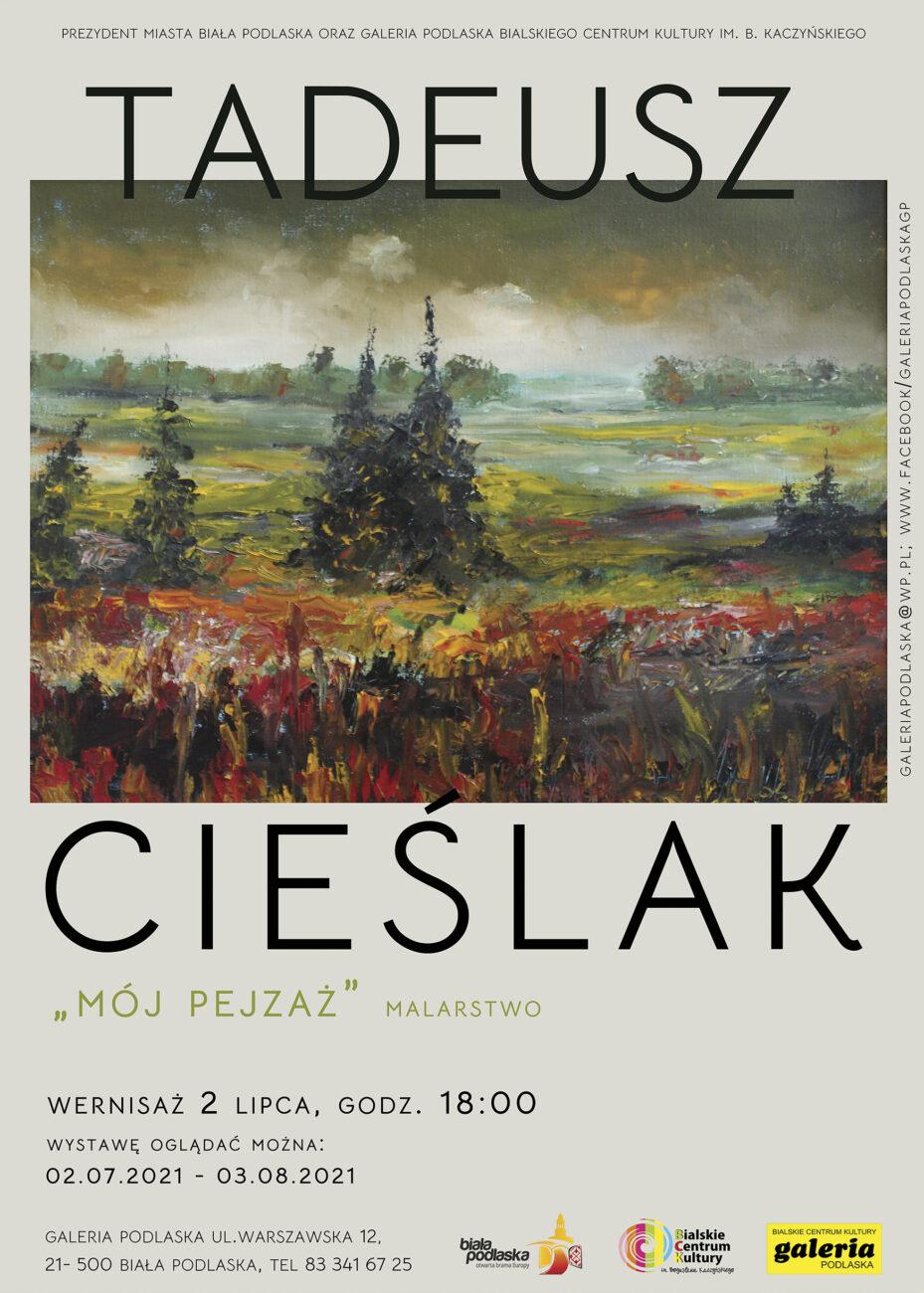 Na początku lipca wernisaż wystawy Tadeusza Cieślaka