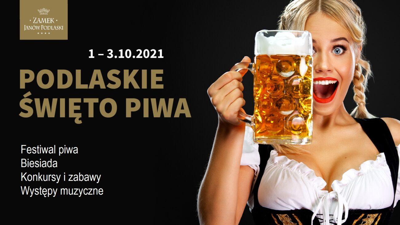 Podlaskie Święto Piwa w Zamku Janów Podlaski