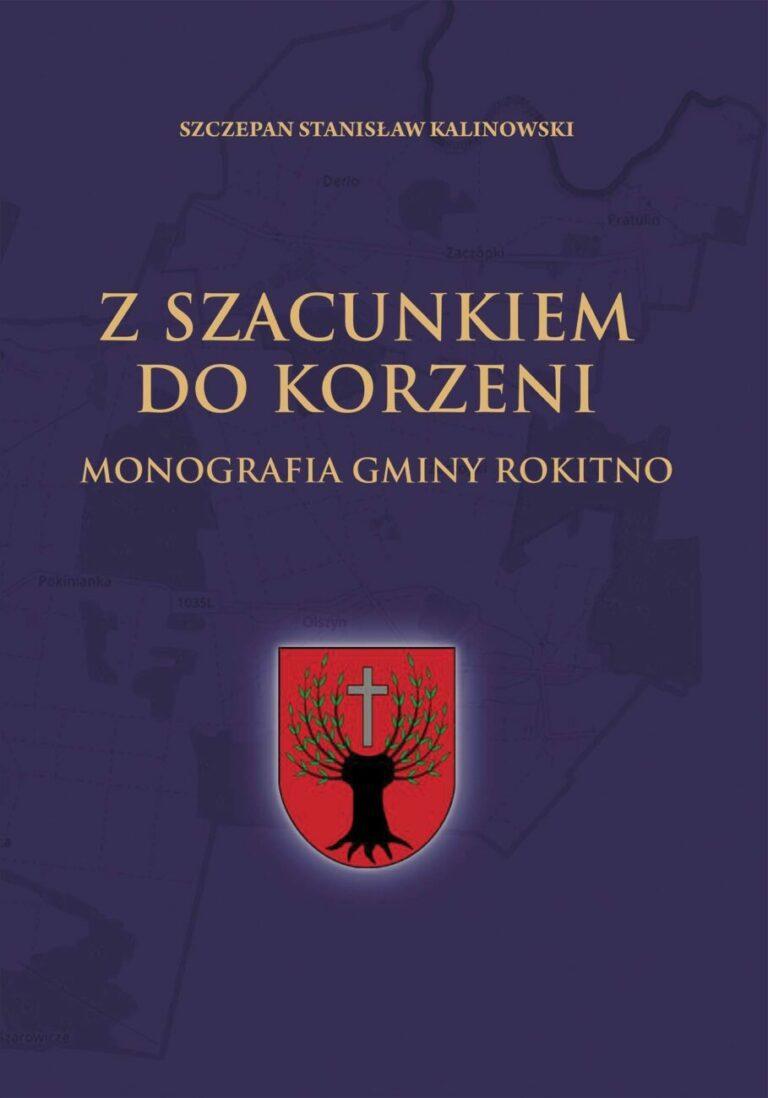 Powstała monografia Gminy Rokitno